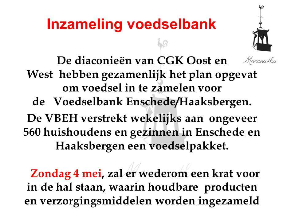 De diaconieën van CGK Oost en West hebben gezamenlijk het plan opgevat om voedsel in te zamelen voor de Voedselbank Enschede/Haaksbergen. De VBEH vers