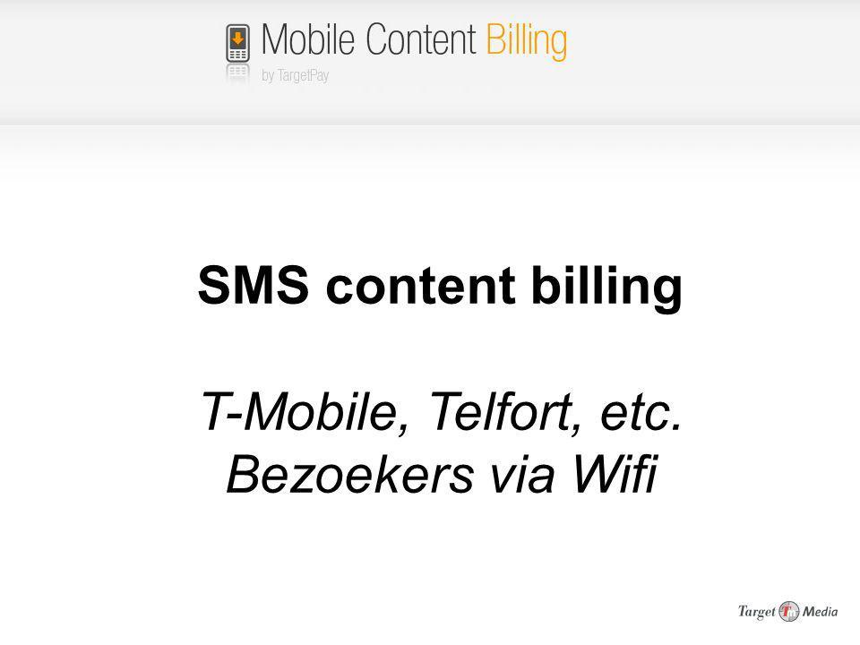 SMS content billing T-Mobile, Telfort, etc. Bezoekers via Wifi