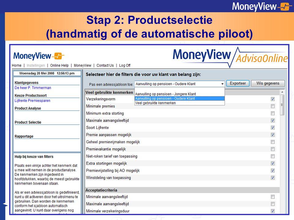 Stap 2: Productselectie (handmatig of de automatische piloot)