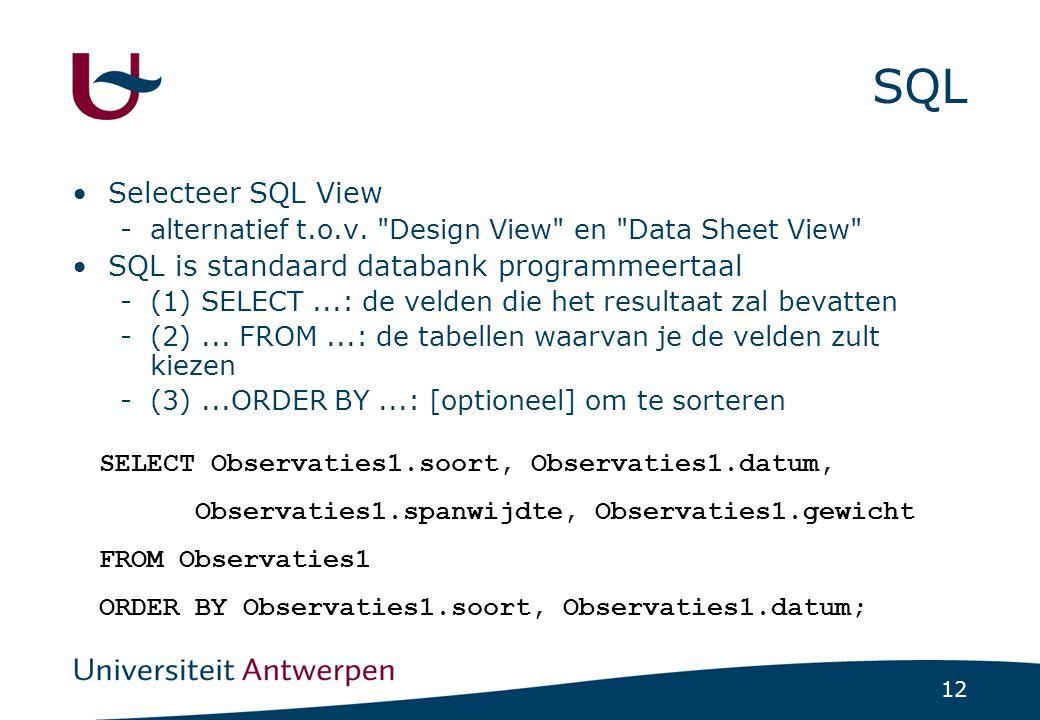 12 SQL Selecteer SQL View -alternatief t.o.v.