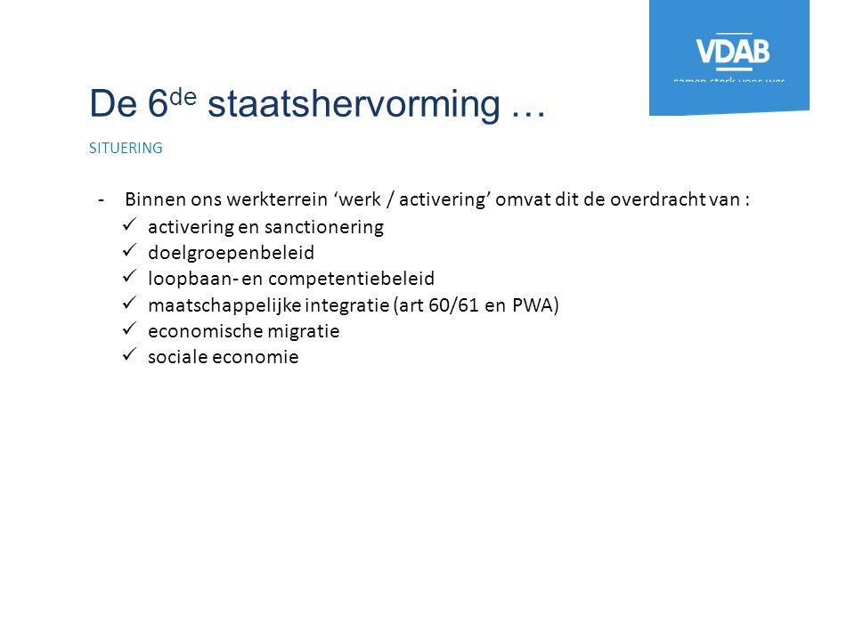 De beheersovereenkomst 5 STRATEGISCHE DOELSTELLINGEN 16 -Overeenkomst tussen de Vlaamse regering en VDAB -Om de 5 jaar beleidsprioriteiten in doelstellingen geformuleerd 2011-2015 1.