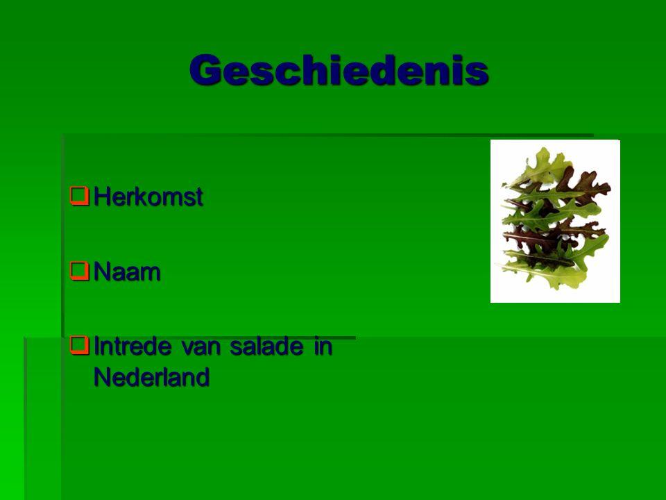 Sla soorten Veldsla Romeinse sla Batavia sla Waterkers Boter sla 1. 2.3. 4. 5. 6. IJsbergsla