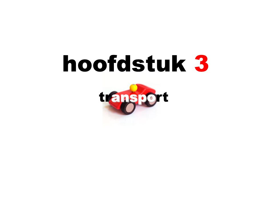 help 3 hoofdstuk 3 transport  vocabulaire p.48