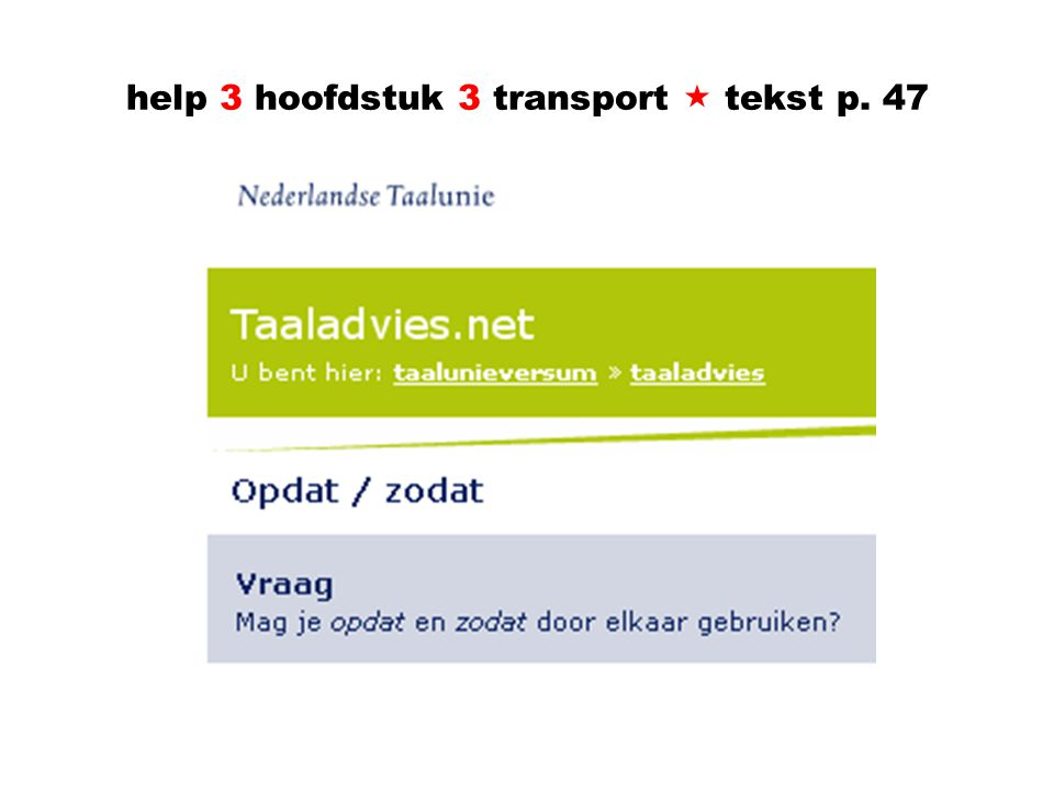 help 3 hoofdstuk 3 transport  tekst p. 47