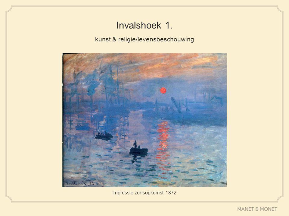 Invalshoek 1. kunst & religie/levensbeschouwing Impressie zonsopkomst, 1872