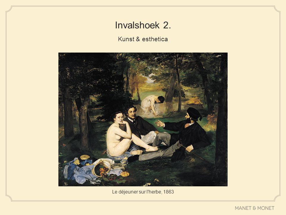 Invalshoek 2. Kunst & esthetica Le déjeuner sur l'herbe, 1863