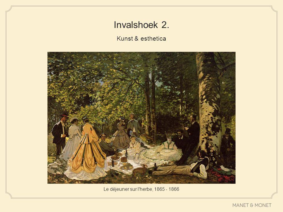 Invalshoek 2. Kunst & esthetica Le déjeuner sur l'herbe, 1865 - 1866
