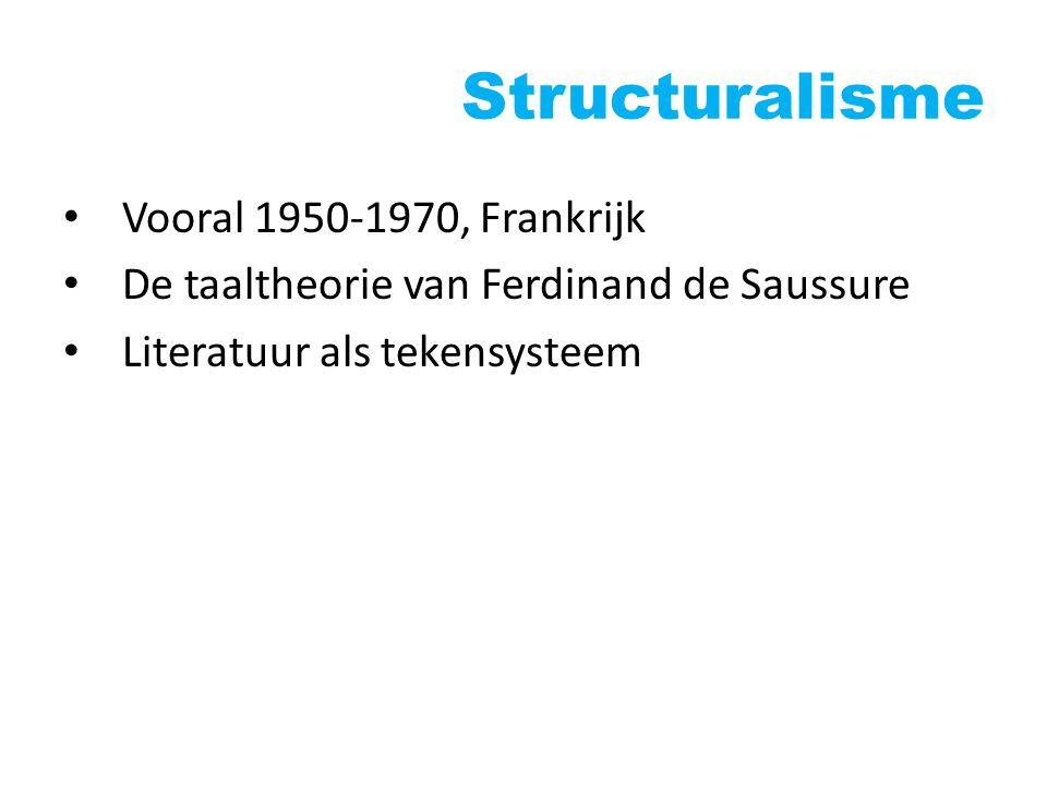 New Criticism Vooral 1930-1950, USA en GB Close reading: naukeurig lezen van individuele teksten