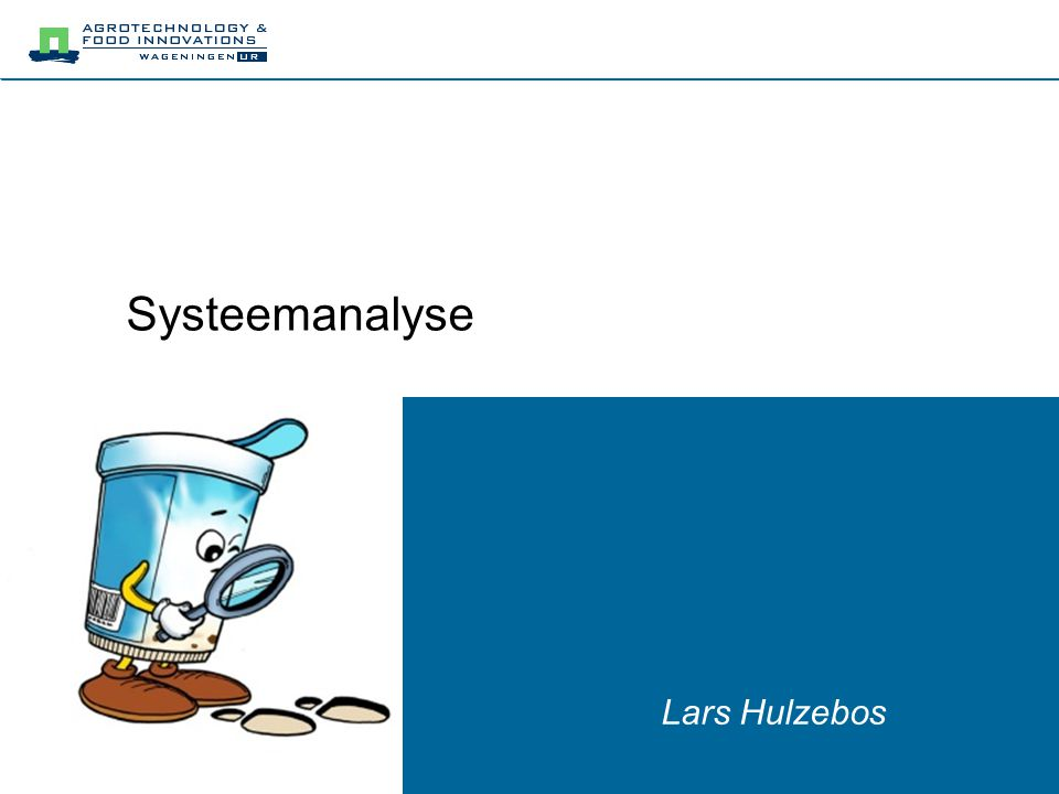 Systeemanalyse Lars Hulzebos