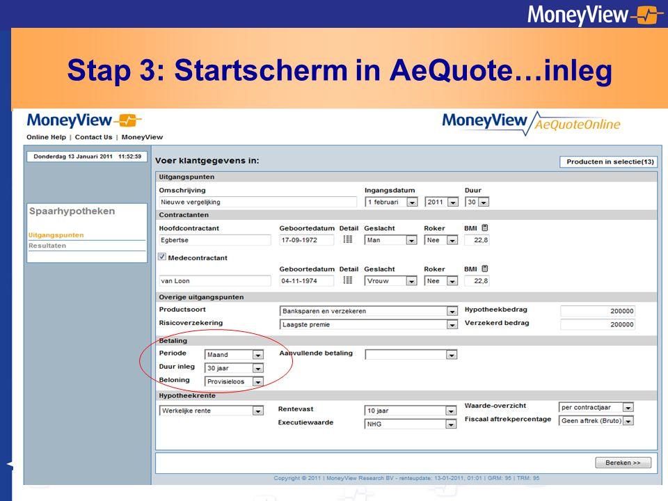 Stap 3: Startscherm in AeQuote…inleg