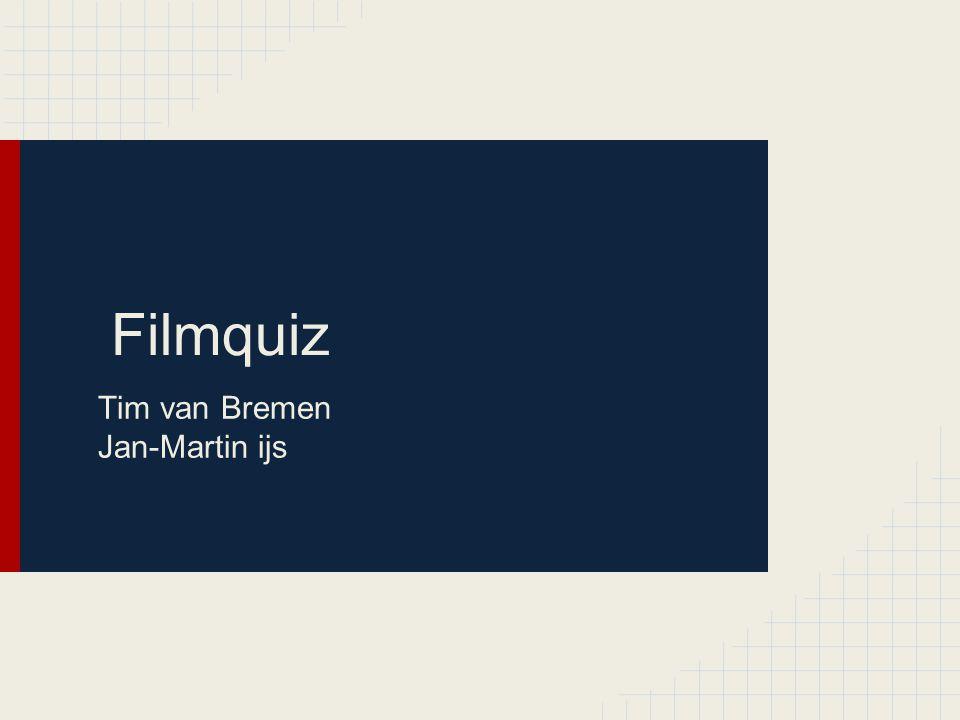 Filmquiz Tim van Bremen Jan-Martin ijs