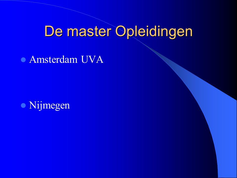 De master Opleidingen Amsterdam UVA Nijmegen