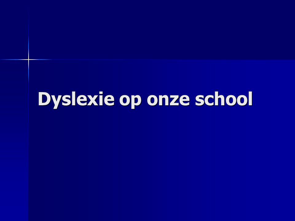 Dyslexie op onze school