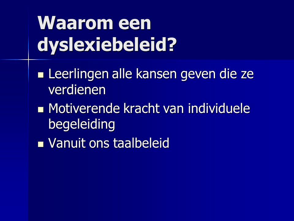 Waarom een dyslexiebeleid.