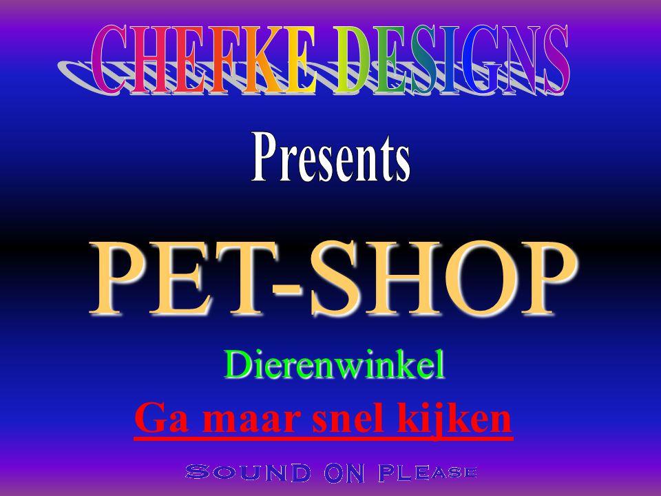 PET-SHOPDierenwinkel Ga maar snel kijken