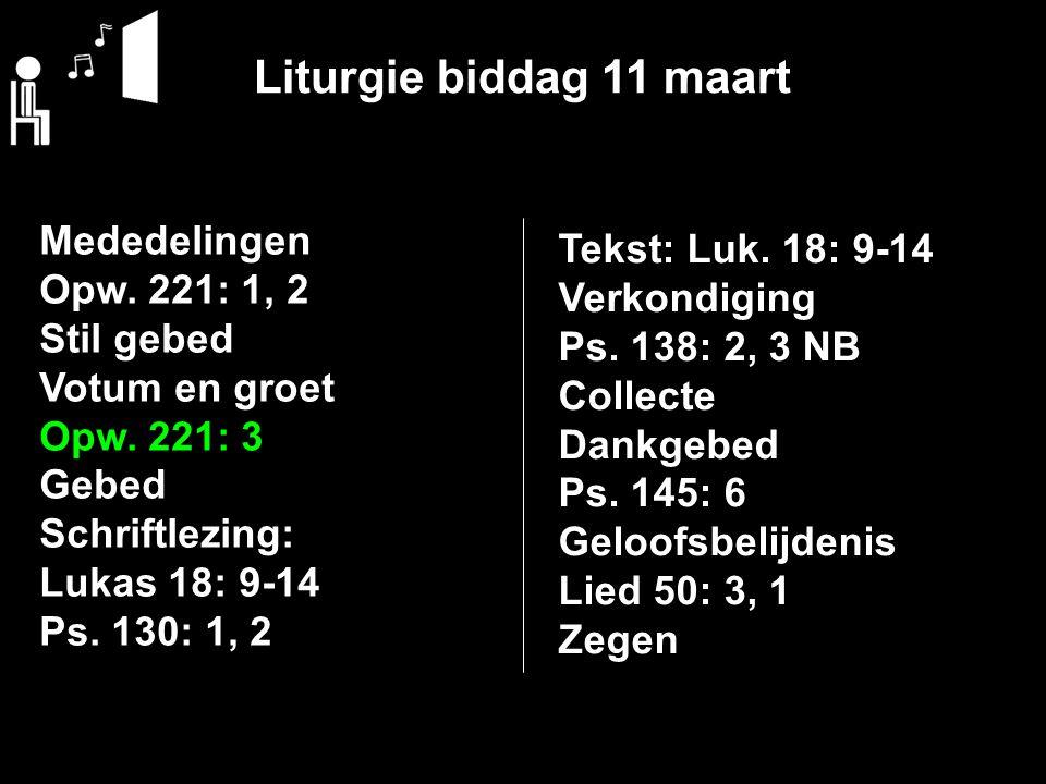 Verkondiging Schriftlezing en tekst: Lukas 18: 9-14 >>> Ps. 138: 2, 3 NB De goede gebedshouding
