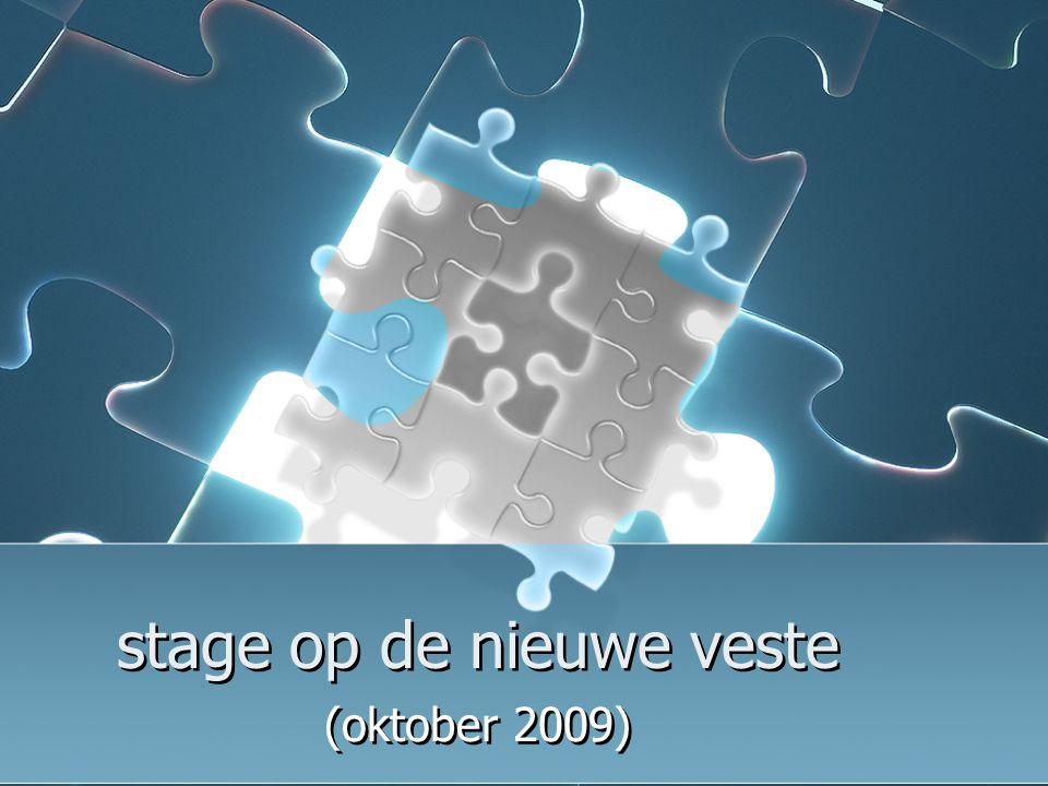 stage op de nieuwe veste (oktober 2009)