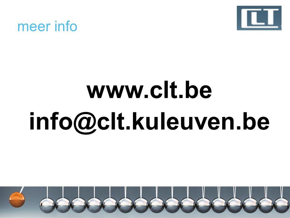 meer info www.clt.be info@clt.kuleuven.be