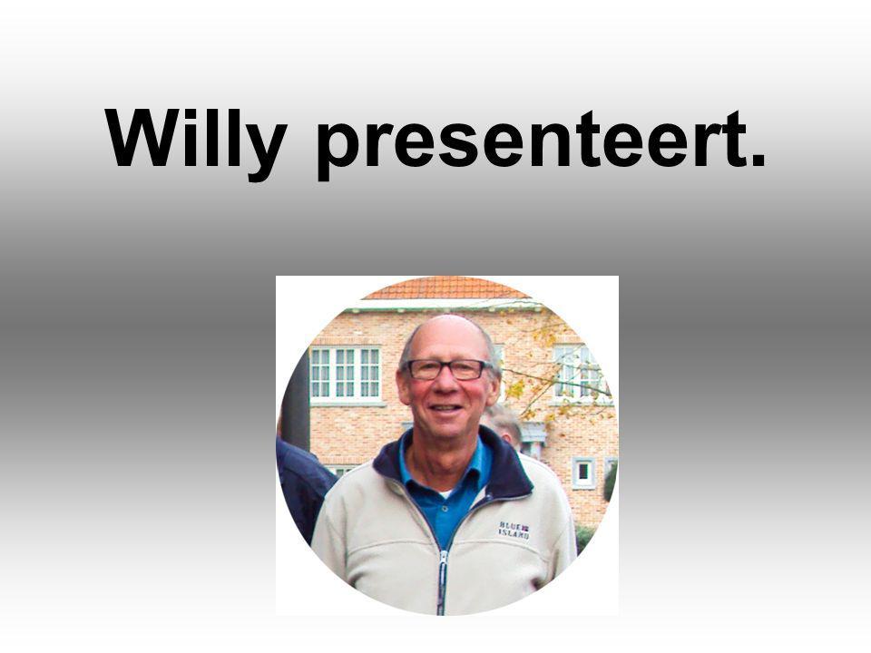 Willy presenteert.