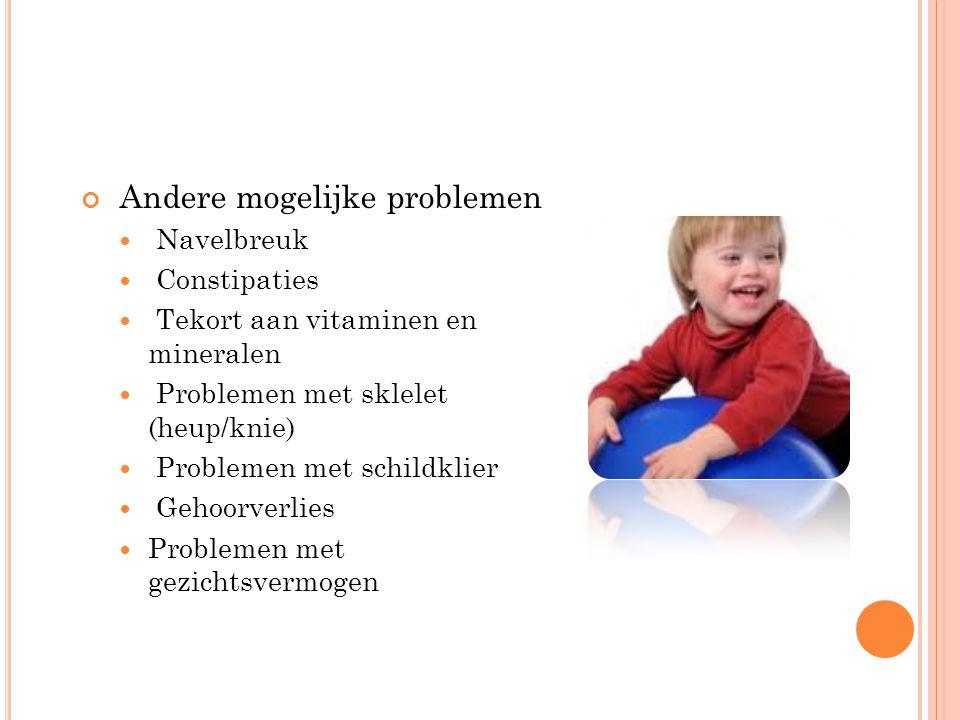 Andere mogelijke problemen Navelbreuk Constipaties Tekort aan vitaminen en mineralen Problemen met sklelet (heup/knie) Problemen met schildklier Gehoorverlies Problemen met gezichtsvermogen