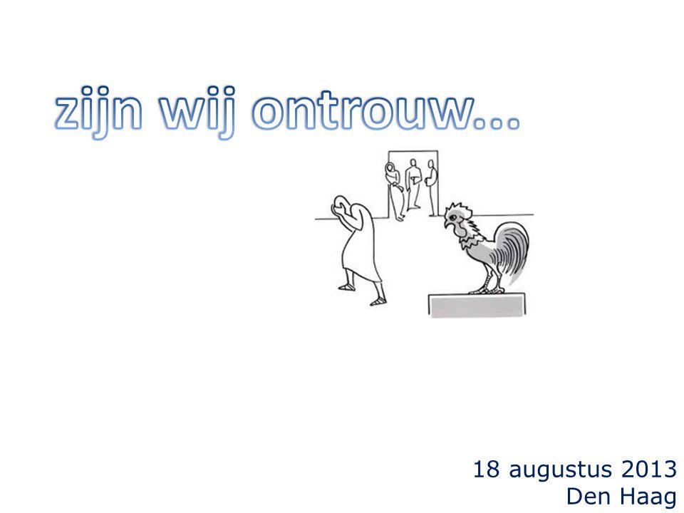18 augustus 2013 Den Haag
