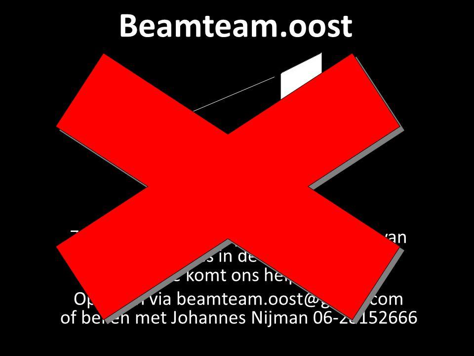 Beamteam.oost Wij zijn nog steeds op zoek naar nieuwe beamteam leden.