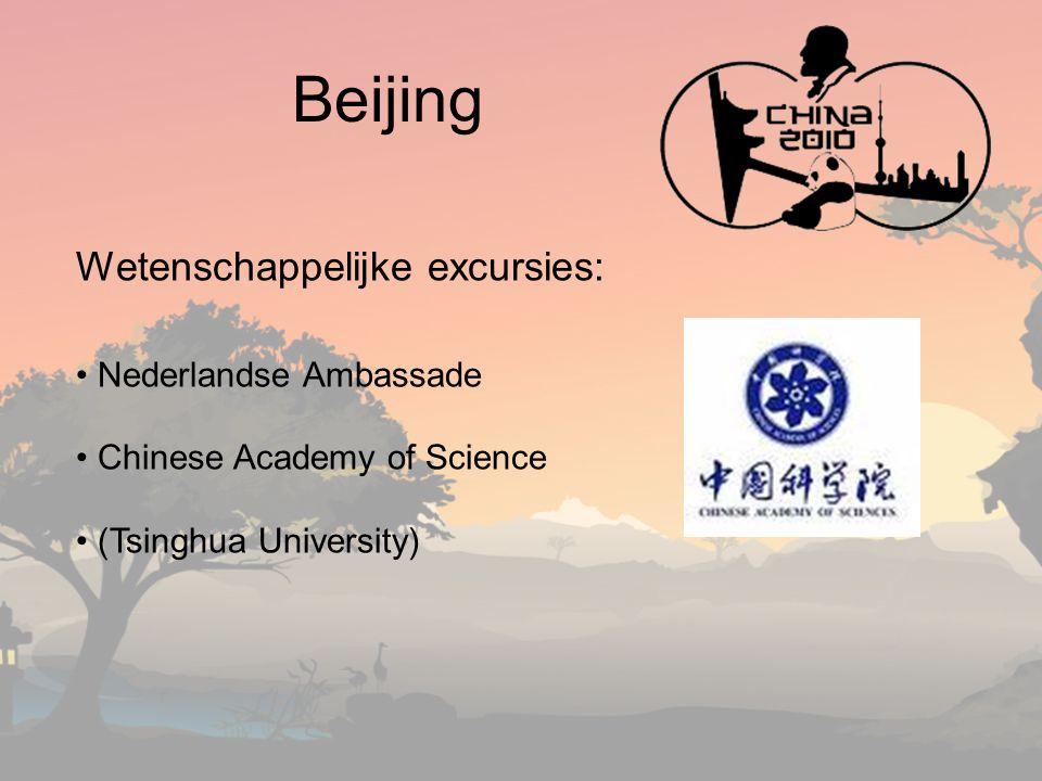 Beijing Wetenschappelijke excursies: Nederlandse Ambassade Chinese Academy of Science (Tsinghua University)