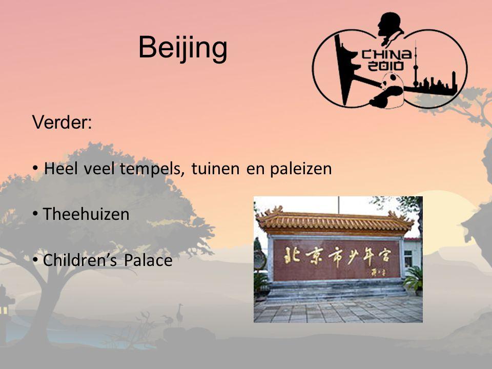 Beijing Verder: Heel veel tempels, tuinen en paleizen Theehuizen Children's Palace