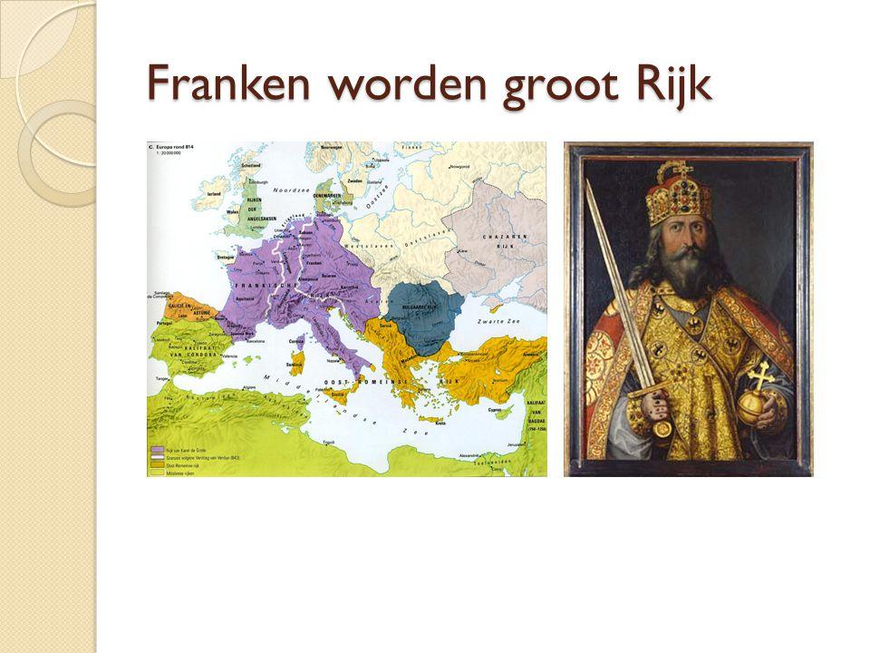 Franken worden groot Rijk