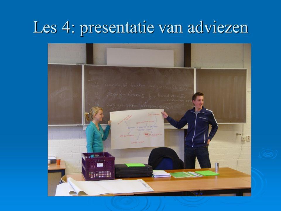 Les 4: presentatie van adviezen