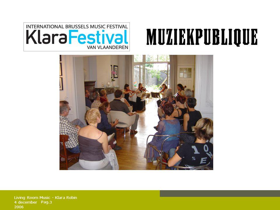 Pag.4 december 2006 14 Living Room Music - Klara Robin 2.