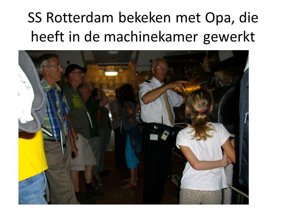 SS Rotterdam bekeken met Opa, die heeft in de machinekamer gewerkt
