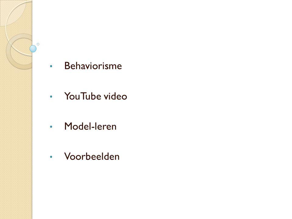 Behaviorisme YouTube video Model-leren Voorbeelden