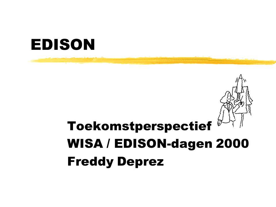 Toekomstperspectief WISA / EDISON-dagen 2000 Freddy Deprez EDISON