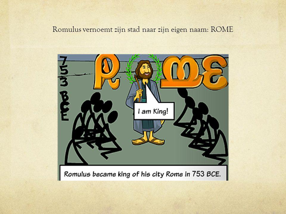 Romulus vernoemt zijn stad naar zijn eigen naam: ROME