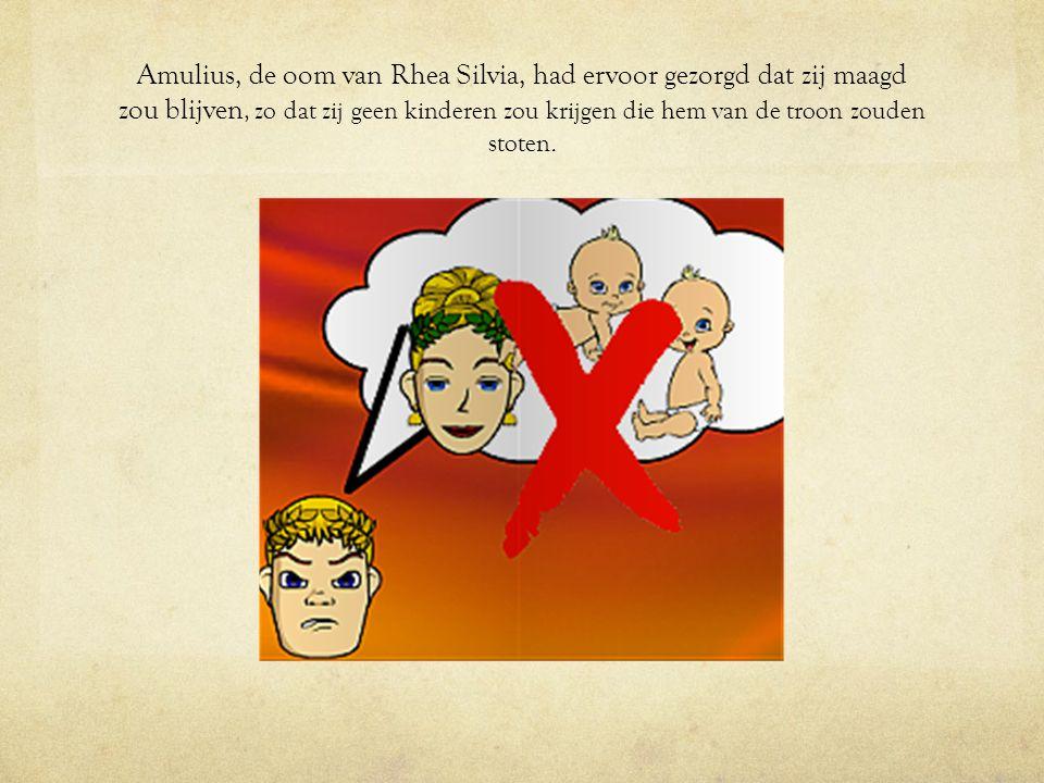 Amulius, de oom van Rhea Silvia, had ervoor gezorgd dat zij maagd zou blijven, zo dat zij geen kinderen zou krijgen die hem van de troon zouden stoten