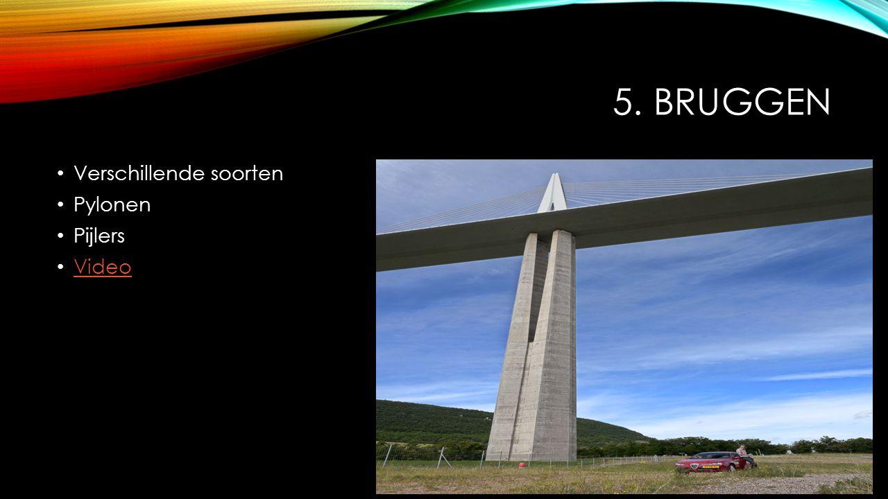 5. BRUGGEN Verschillende soorten Pylonen Pijlers Video