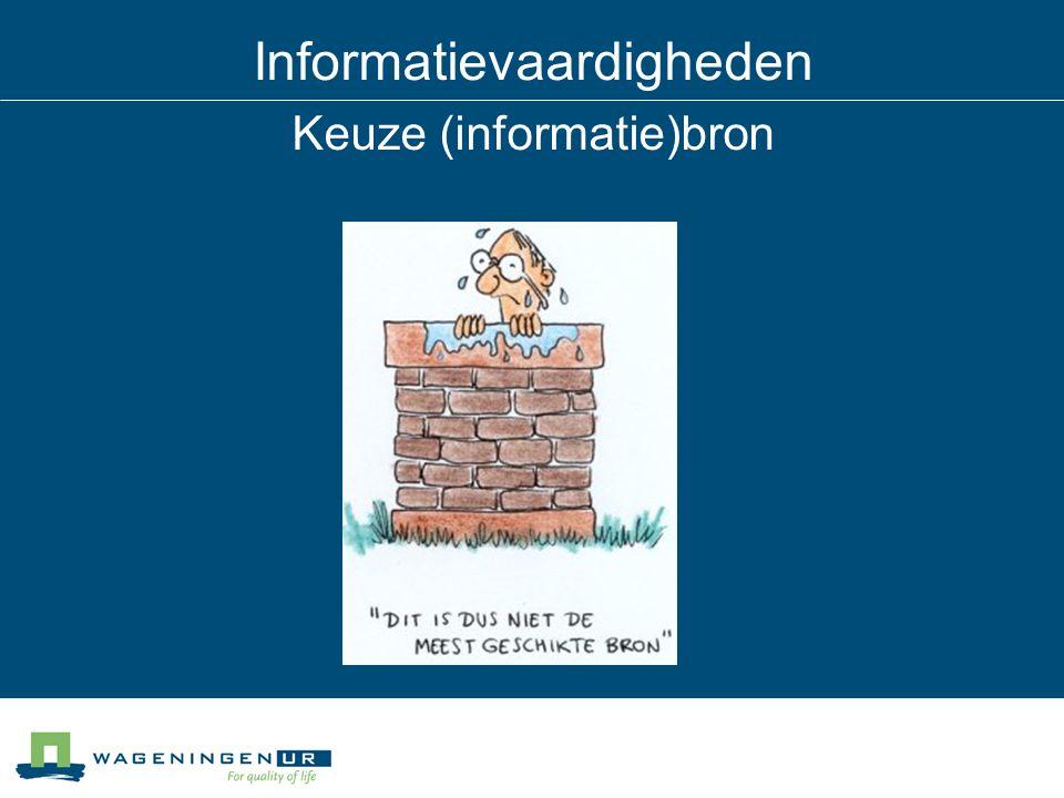 Informatievaardigheden Keuze (informatie)bron
