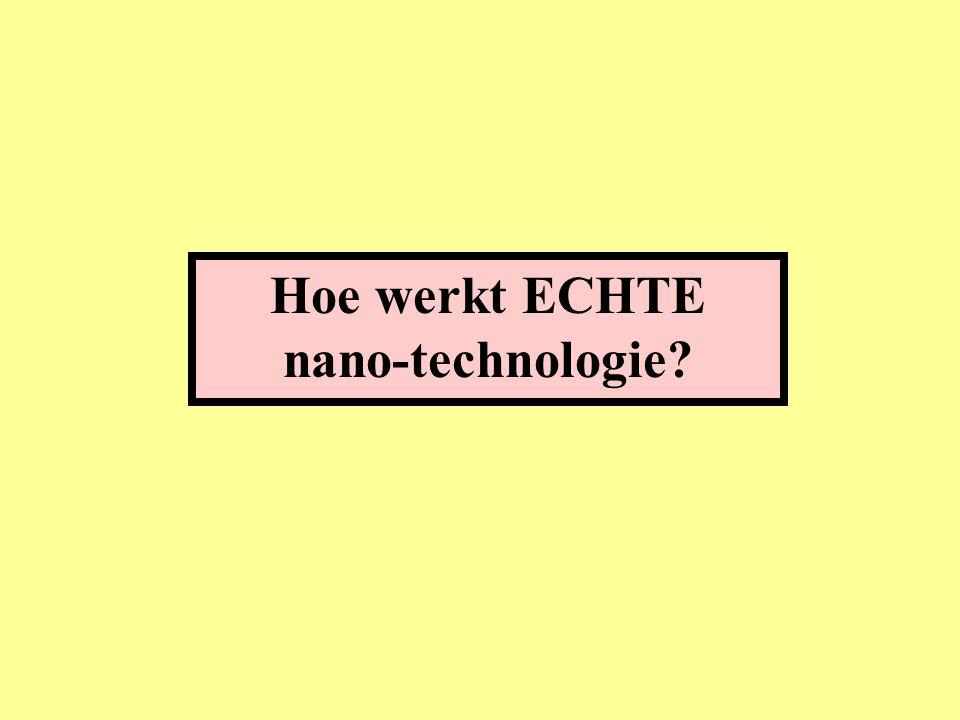 Hoe werkt ECHTE nano-technologie?