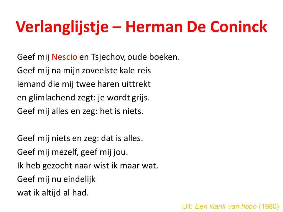 Verlanglijstje – Herman De Coninck Geef mij Nescio en Tsjechov, oude boeken.