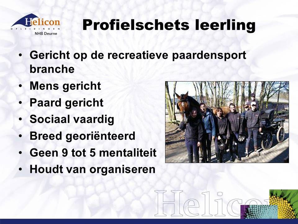 NHB Deurne Profielschets leerling Gericht op de recreatieve paardensport branche Mens gericht Paard gericht Sociaal vaardig Breed georiënteerd Geen 9
