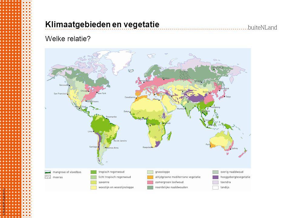 Klimaatgebieden en vegetatie Welke relatie?