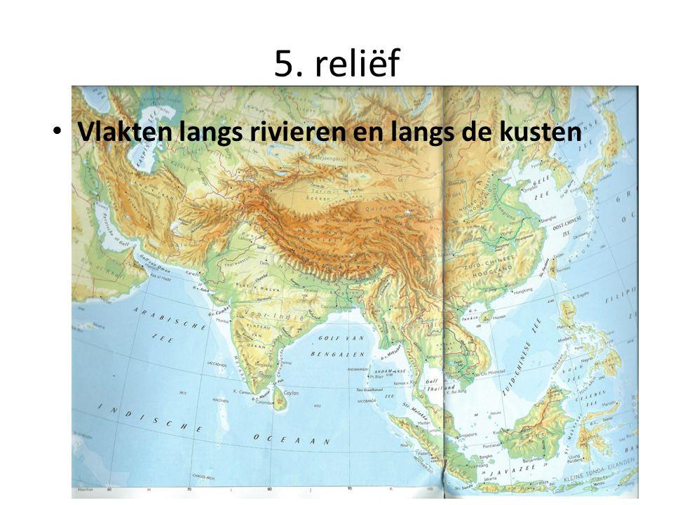 5. reliëf Vlakten langs rivieren en langs de kusten
