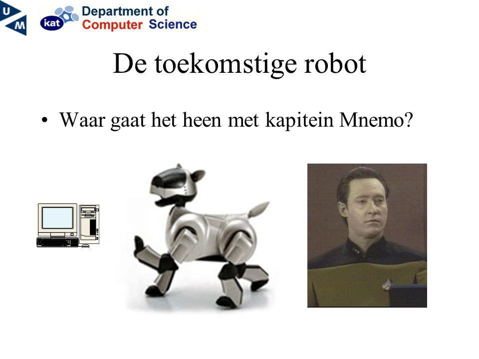 De toekomstige robot Waar gaat het heen met kapitein Mnemo?