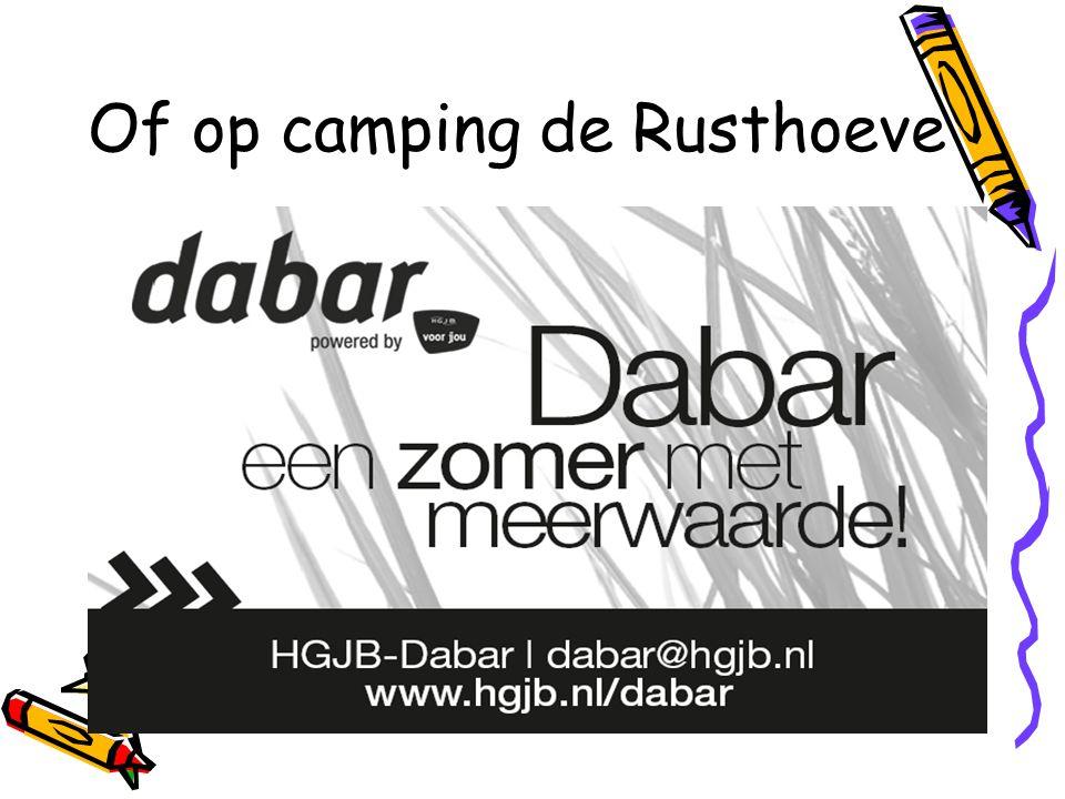 Of op camping de Rusthoeve