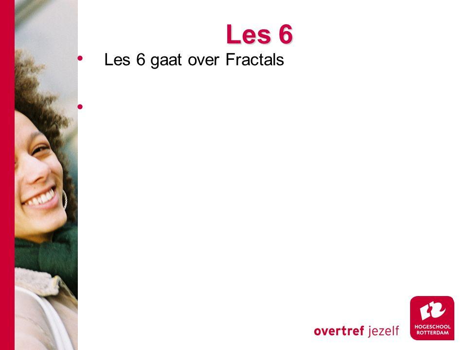 Les 6 Les 6 gaat over Fractals