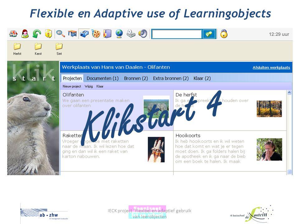IECK project Flexibel en adaptief gebruik van leerobjecten Klikstart 4