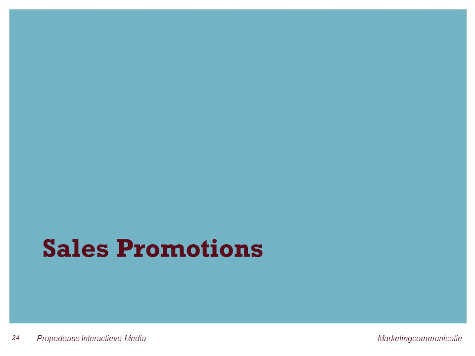 Sales Promotions 24 Propedeuse Interactieve Media Marketingcommunicatie