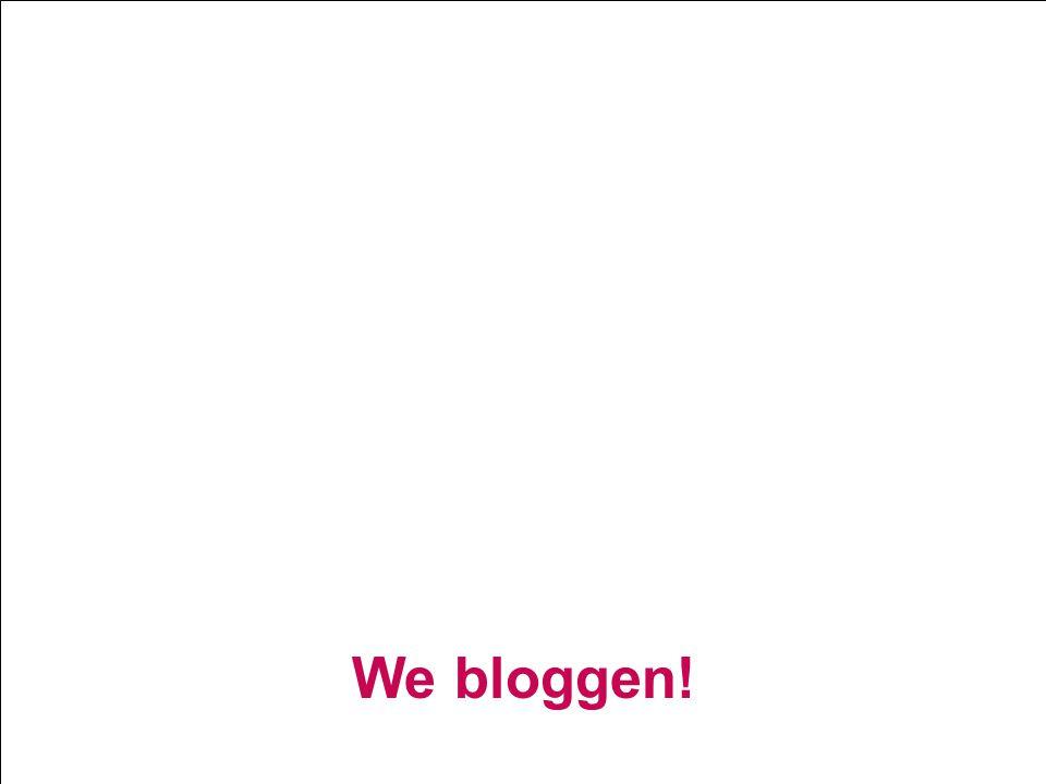 We bloggen!