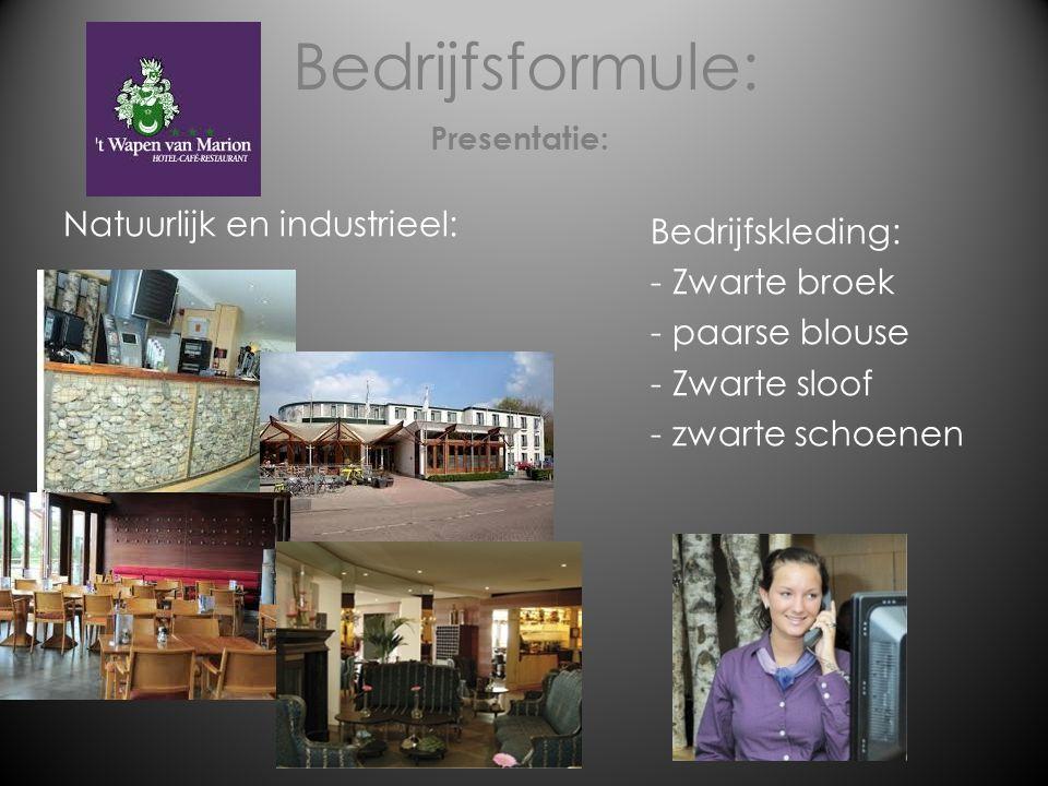 Bedrijfsformule: Natuurlijk en industrieel: Bedrijfskleding: - Zwarte broek - paarse blouse - Zwarte sloof - zwarte schoenen Presentatie: